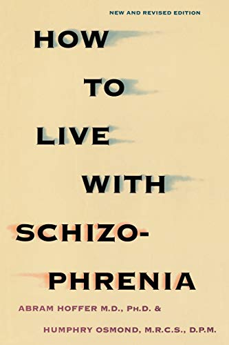 9780806513829: How to Live with Schizophrenia