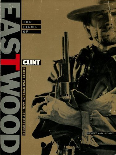 9780806514154: The Films of Clint Eastwood