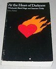 9780806514284: At the Heart of Darkness: Witchcraft, Black Magic and Satanism Today