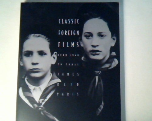 Classic Foreign Films: From 1960 to Today: James Reid Paris