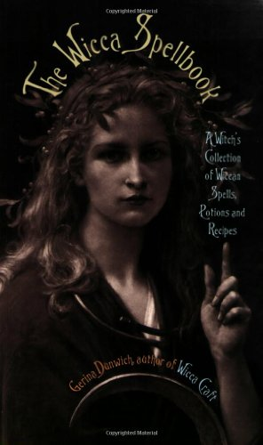 9780806514765: The Wicca Spellbook: A Witch's Collection of Wiccan Spells, Potions, and Recipes
