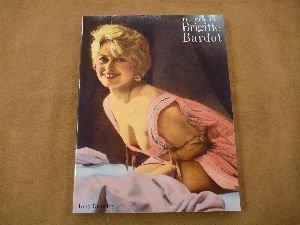 The Films of Brigitte Bardot: Crawley, Tony
