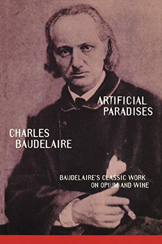 9780806514833: Artificial Paradises: Baudelaire's Masterpiece on Hashish