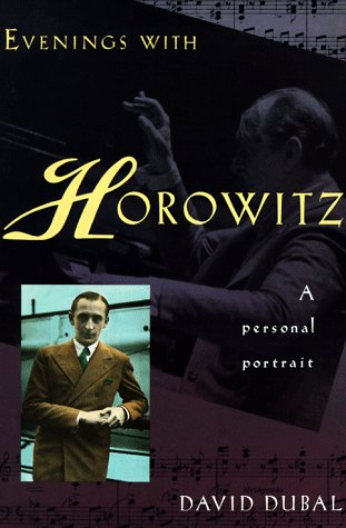 9780806515137: Evenings With Horowitz: A Personal Portrait