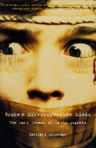 9780806515144: Broken Mirrors/Broken Minds: The Dark Dreams of Dario Argento