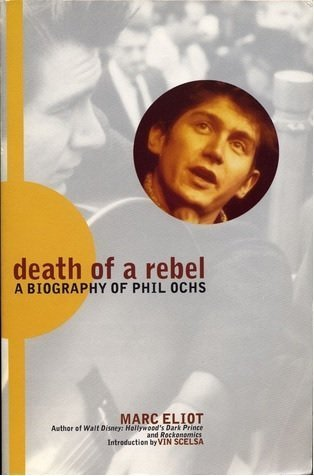 9780806515557: Death of a Rebel/a Biography of Phil Ochs
