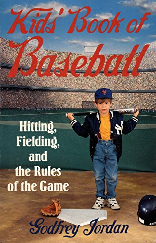 9780806516202: Kids' Book of Baseball: Hitting, Fielding, and the Rules of the Game