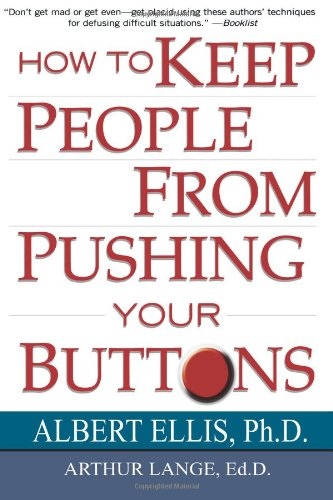 9780806516707: How To Keep People From Pushing Your Buttons
