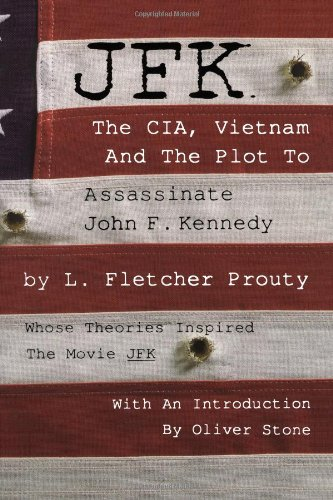 9780806517728: JFK: The CIA, Vietnam and the Plot to Assassinate John F. Kennedy
