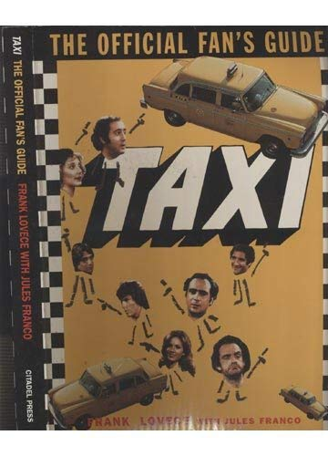 9780806518015: Taxi: The Official Fan's Guide