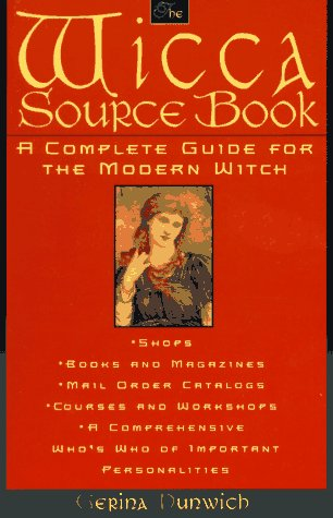 9780806518305: The Wicca Source Book: A Complete Guide for the Modern Witch (Citadel Library of Mystic Arts)