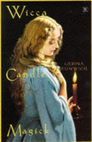 Wicca Candle Magick (Citadel Library of Mystic: DUNWICH, GERINA
