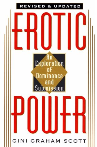 9780806518510: Erotic Power: An Exploration of Dominance & Submission