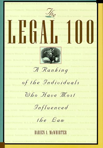 The Legal 100: A Ranking of the Individuals Who Have Most Influenced the Law