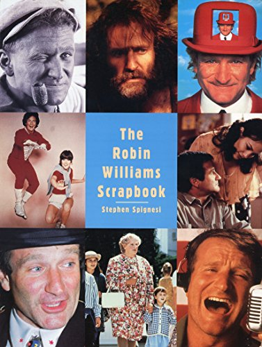 The Robin Williams Scrapbook (080651891X) by Spignesi, Stephen J.