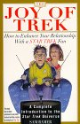 9780806519197: The Joy of Trek: How to Enhance Your Relationship With a Star Trek Fan
