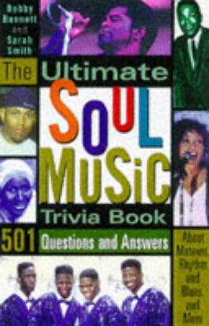 9780806519234: The Ultimate Soul Music Trivia Book: 501 Questions and Answers About Motown, Rhythm and Blues and More