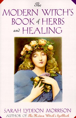 9780806519616: The Modern Witch's Book of Herbs and Healing