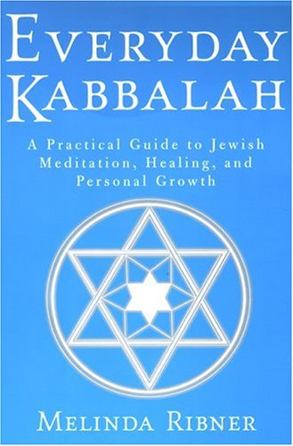 9780806519807: Everyday Kabbalah: A Practical Guide to Jewish Meditation, Healing, and Personal Growth