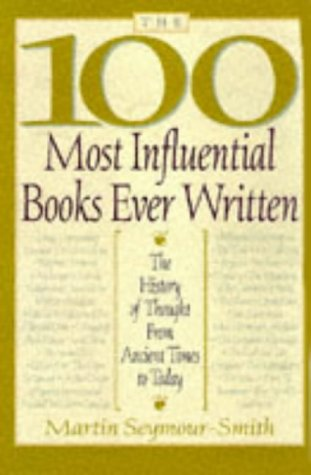 9780806520001: The 100 Most Influential Books Ever Written: The History of Thought from Ancient Times to Today