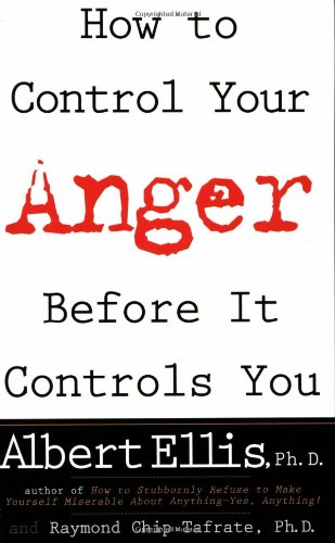 9780806520100: How To Control Your Anger Before It Controls You