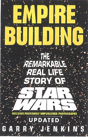9780806520872: Empire Building: The Remarkable, Real-Life Story of Star Wars