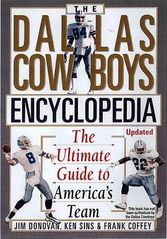 9780806521114: The Dallas Cowboys Encyclopedia: The Ultimate Guide to America's Team