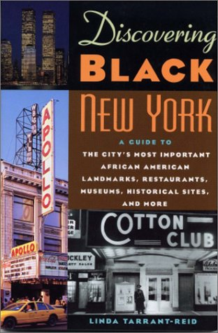 9780806521442: Discovering Black New York: A Guide to the City's Most Important African American Landmarks, Restaurants, Museums, Historical Sites, and More