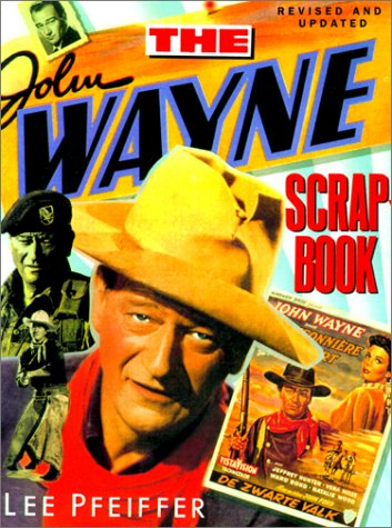 9780806522302: The John Wayne Scrapbook