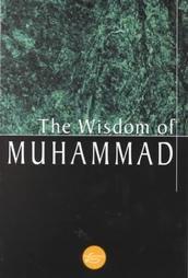 The Wisdom of Muhammad (Wisdom Library): al-Suhrawardy, Allama Sir