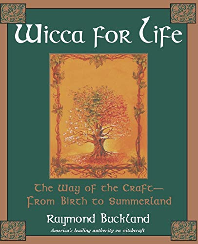 9780806522753: Wicca For Life: The Way of the Craft-From Birth to Summerland