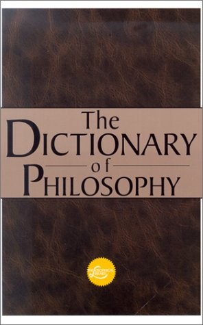 The Dictionary Of Philosophy (Philosophical Library: Concise Dictionaries): Runes, Dagobert D.