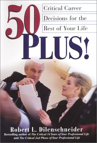 9780806523125: 50 Plus!: Critical Career Decisions for the Rest of Your Life