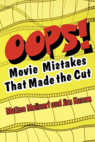 9780806523194: OOPS!: Movie Mistakes That Made the Cut