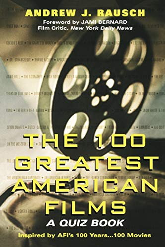 9780806523378: The 100 Greatest American Films: A Quiz Book
