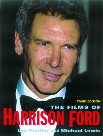 9780806523644: The Films Of Harrison Ford