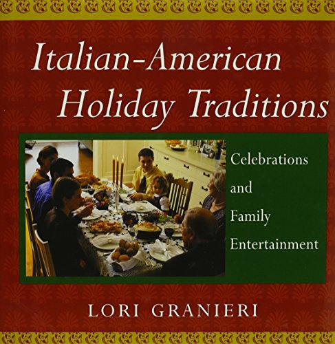9780806523668: Italian-American Holiday Traditions: Celebrations and Family Entertainment