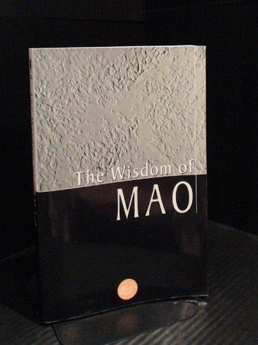 9780806523736: The Wisdom of Mao (Wisdom Library)