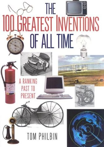 9780806524030: 100 Greatest Inventions of all Time: A Ranking Past and Present