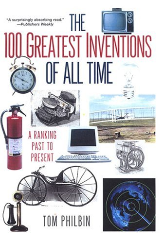 9780806524047: The 100 Greatest Inventions Of All Time