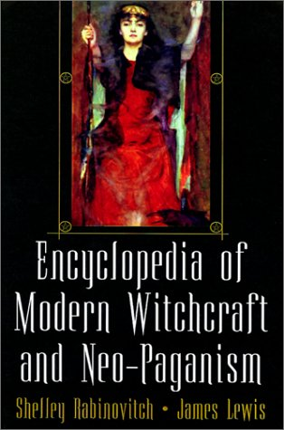 9780806524061: The Encyclopedia of Modern Witchcraft and Neo-Paganism