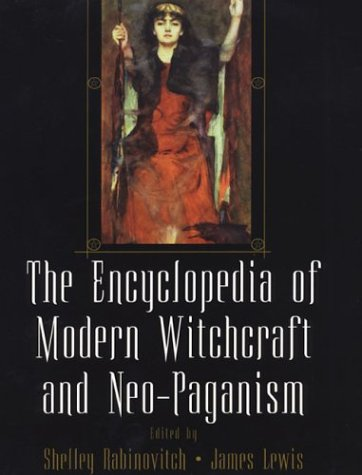 9780806524078: The Encyclopedia of Modern Witchcraft and Neo-Paganism