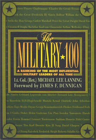 9780806524252: The Military 100: A Ranking of the Most Influential Leaders of All Time