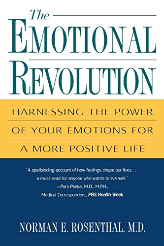 9780806524474: The Emotional Revolution: Harnessing the Power of Your Emotions for a More Positive Life