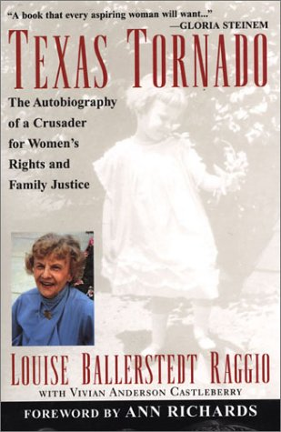 9780806524481: Texas Tornado: The Autobiography of a Crusader for Women's Rights and Family Justice
