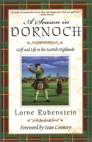 9780806524573: A Season in Dornoch: Golf and