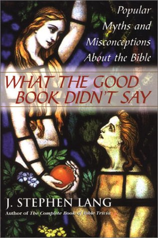 9780806524603: What the Good Book Didn't Say: Popular Myths and Misconceptions About the Bible