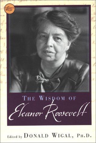 9780806524788: The Wisdom Of Eleanor Roosevelt (Philosophical Library)