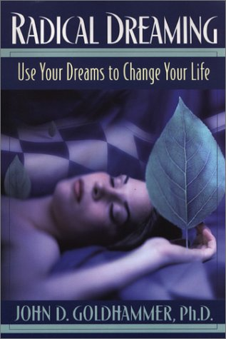 9780806524955: Radical Dreaming: Use Your Dreams to Change Your Life