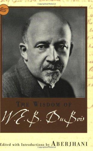 9780806525105: The Wisdom Of W.E.B. Du Bois (Wisdom Library)